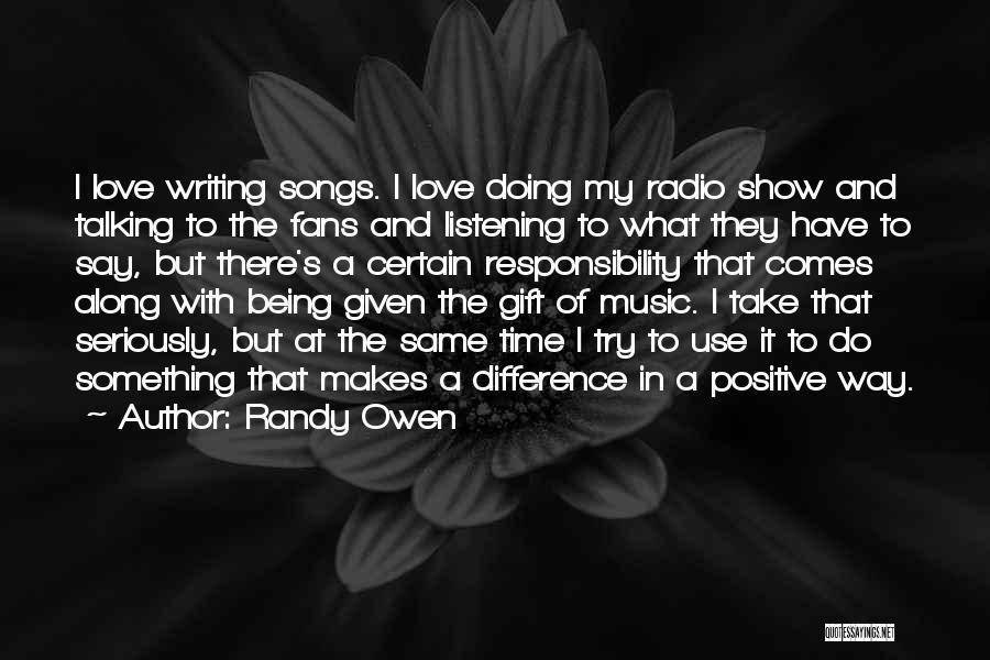 Love Radio Quotes By Randy Owen