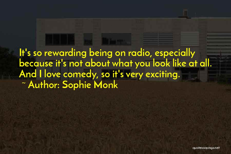 Love Radio Quotes By Sophie Monk