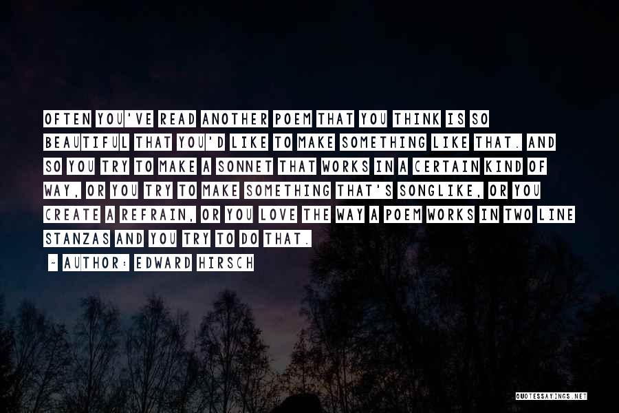 Love Refrain Quotes By Edward Hirsch