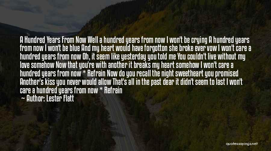 Love Refrain Quotes By Lester Flatt