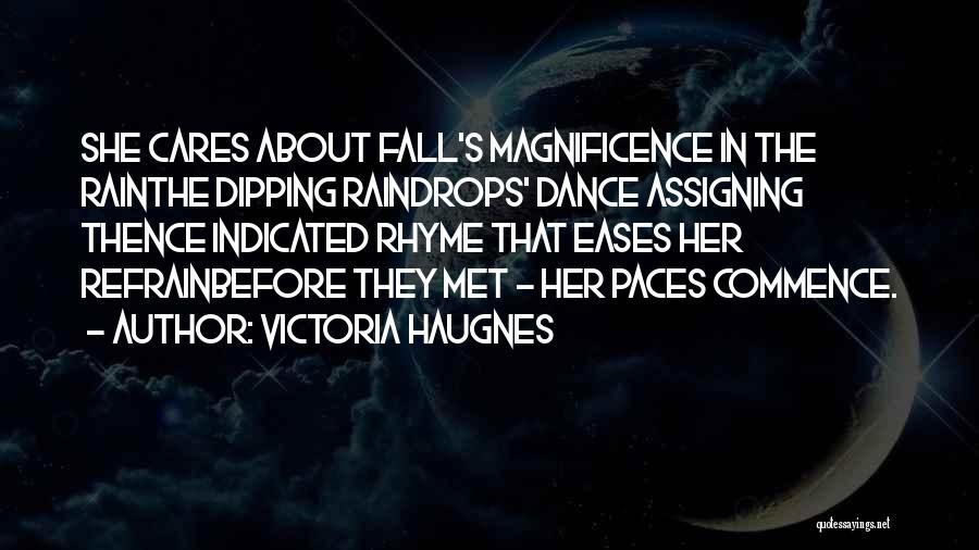 Love Refrain Quotes By Victoria Haugnes