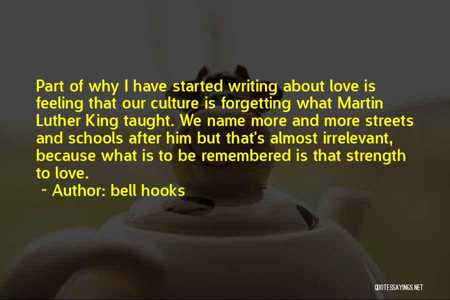 Love Remembered Quotes By Bell Hooks