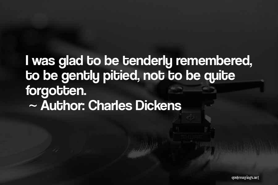 Love Remembered Quotes By Charles Dickens