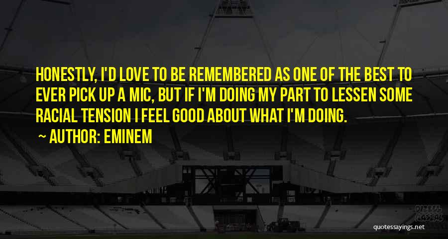Love Remembered Quotes By Eminem