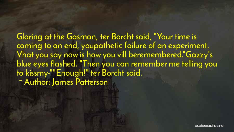 Love Remembered Quotes By James Patterson