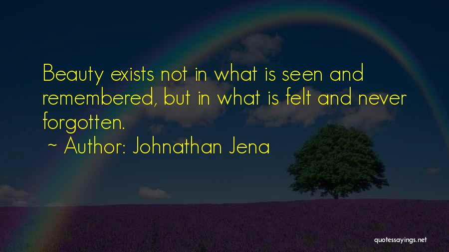 Love Remembered Quotes By Johnathan Jena