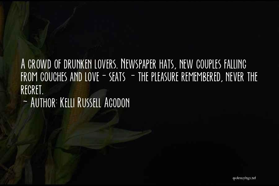 Love Remembered Quotes By Kelli Russell Agodon