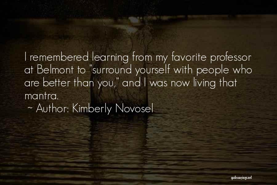 Love Remembered Quotes By Kimberly Novosel