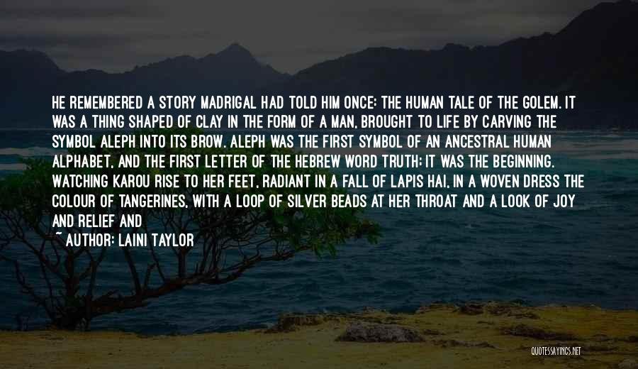 Love Remembered Quotes By Laini Taylor