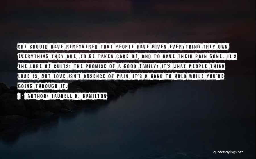Love Remembered Quotes By Laurell K. Hamilton