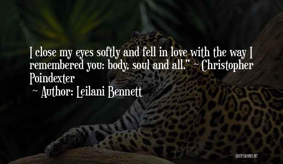 Love Remembered Quotes By Leilani Bennett