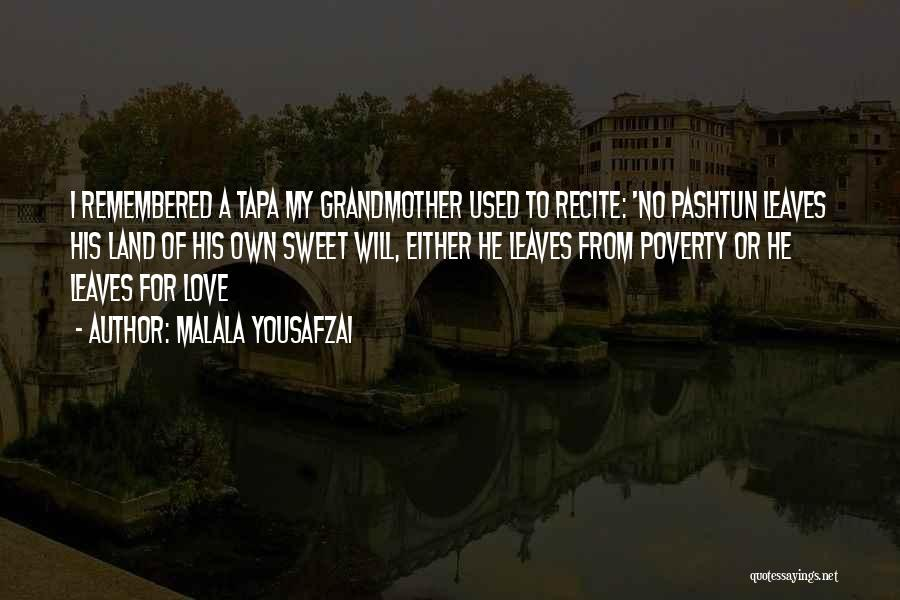Love Remembered Quotes By Malala Yousafzai