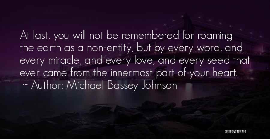 Love Remembered Quotes By Michael Bassey Johnson