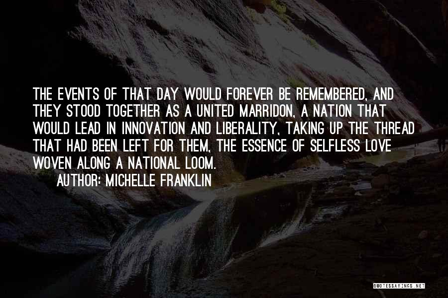 Love Remembered Quotes By Michelle Franklin