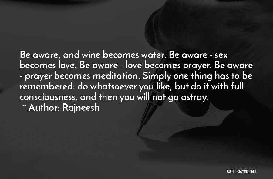 Love Remembered Quotes By Rajneesh