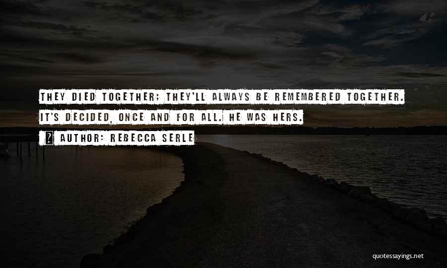 Love Remembered Quotes By Rebecca Serle