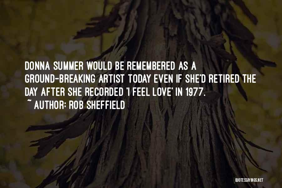 Love Remembered Quotes By Rob Sheffield