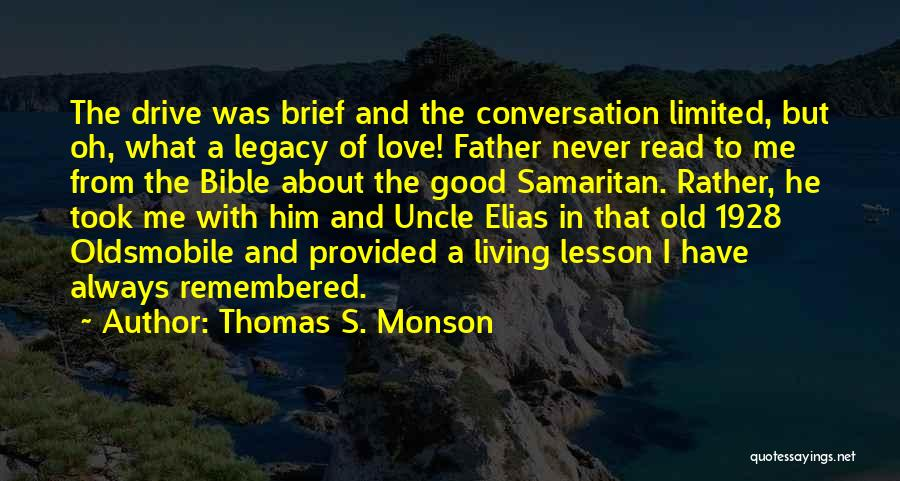 Love Remembered Quotes By Thomas S. Monson