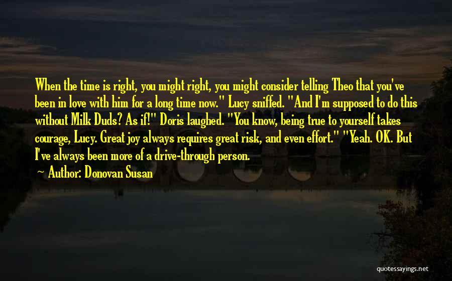 Love Requires Effort Quotes By Donovan Susan