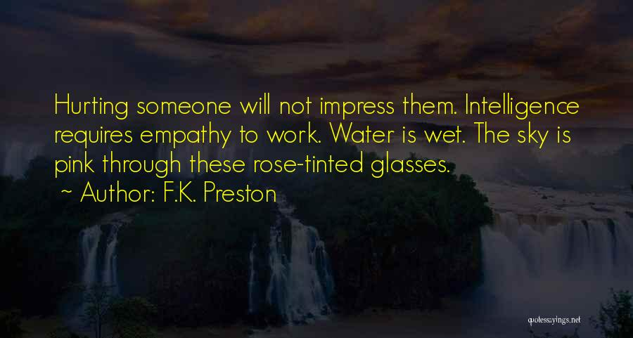 Love Requires Work Quotes By F.K. Preston