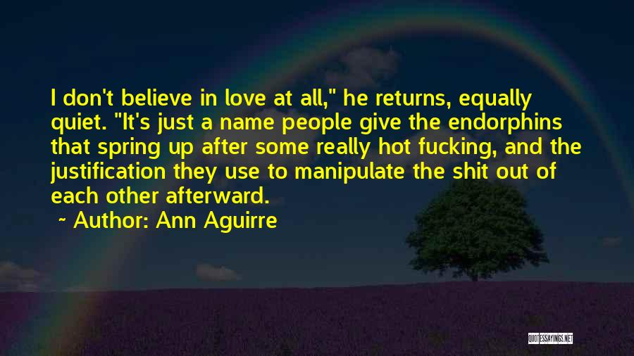 Love Returns Quotes By Ann Aguirre