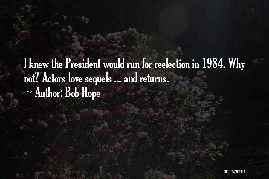 Love Returns Quotes By Bob Hope