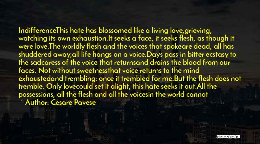 Love Returns Quotes By Cesare Pavese
