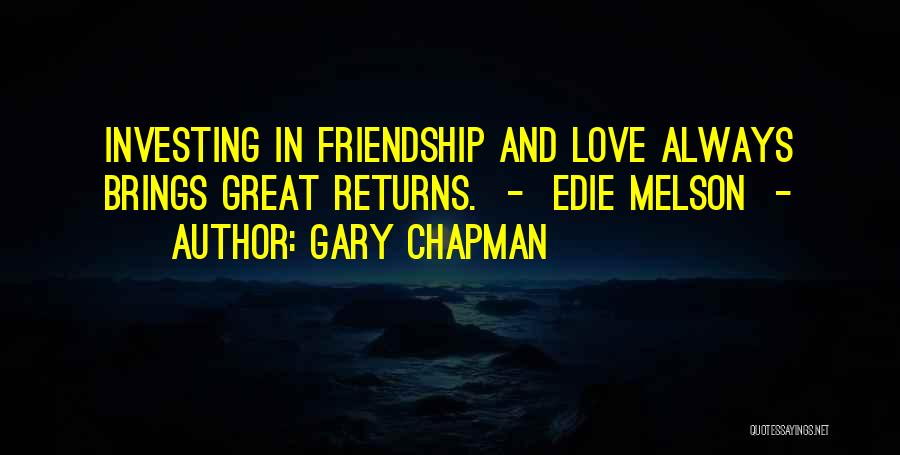 Love Returns Quotes By Gary Chapman