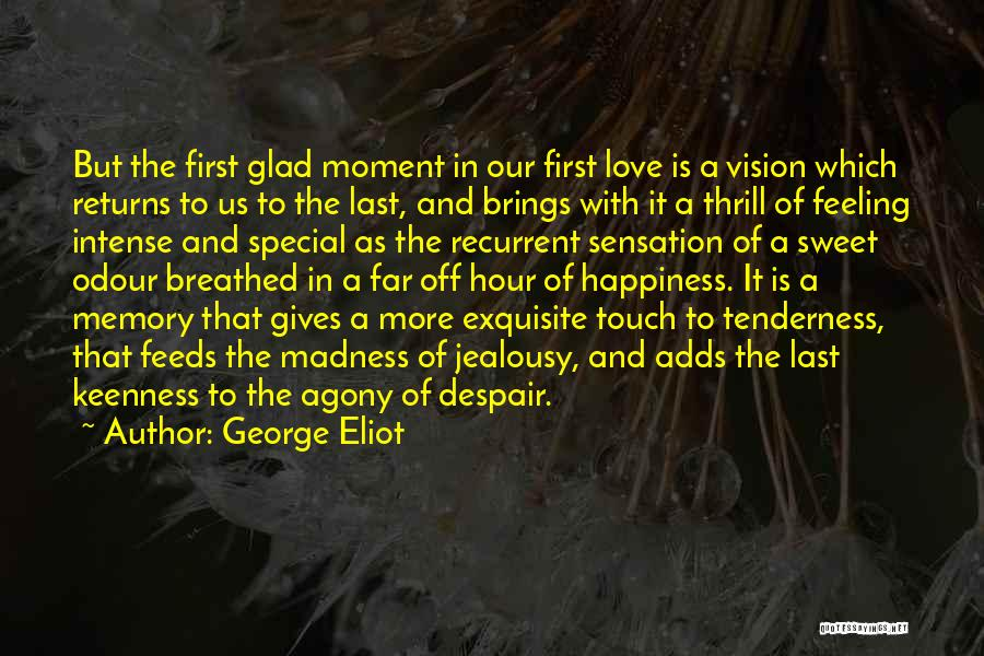 Love Returns Quotes By George Eliot