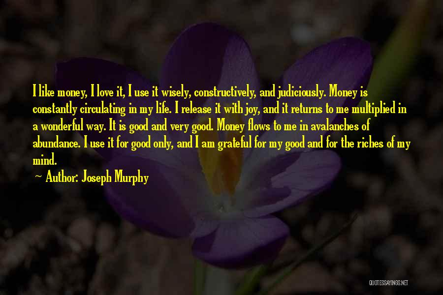 Love Returns Quotes By Joseph Murphy