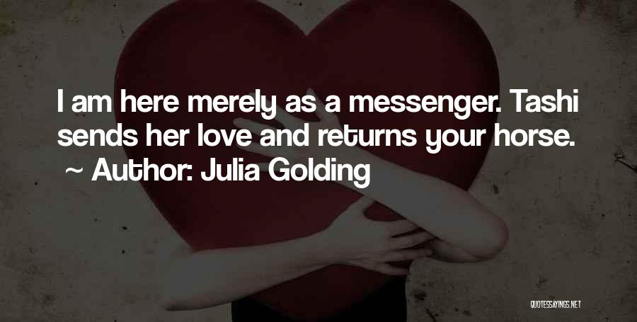 Love Returns Quotes By Julia Golding