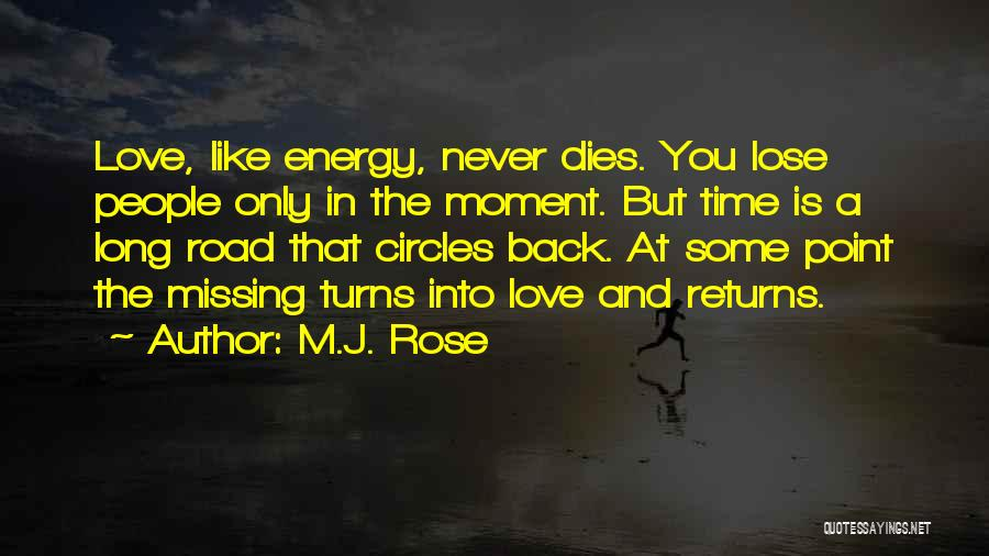 Love Returns Quotes By M.J. Rose