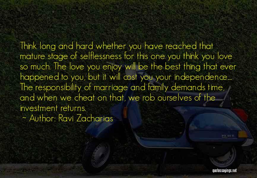 Love Returns Quotes By Ravi Zacharias