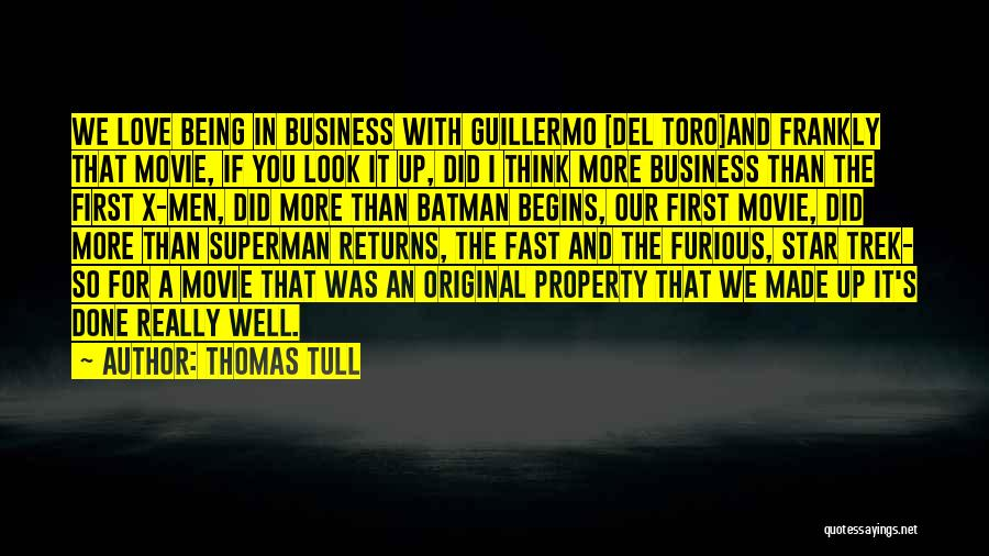 Love Returns Quotes By Thomas Tull