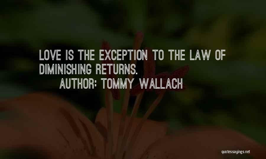 Love Returns Quotes By Tommy Wallach
