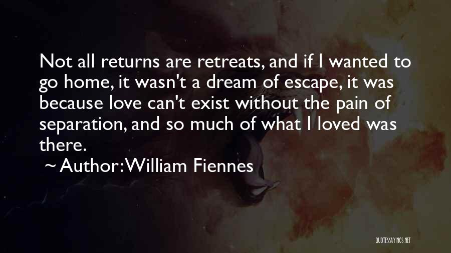 Love Returns Quotes By William Fiennes