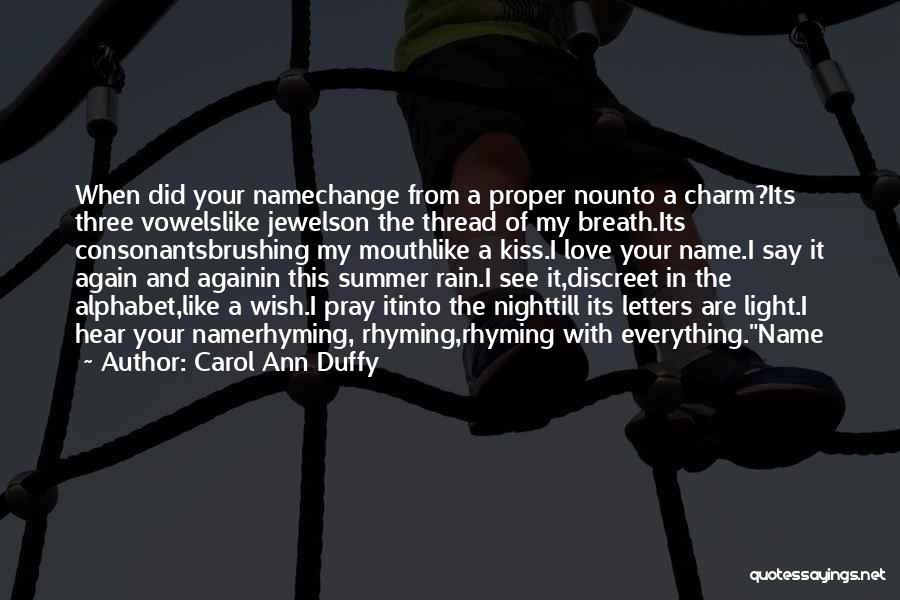 Love Rhyming Quotes By Carol Ann Duffy