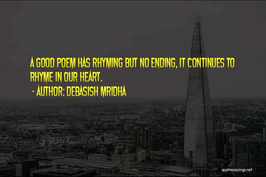 Love Rhyming Quotes By Debasish Mridha
