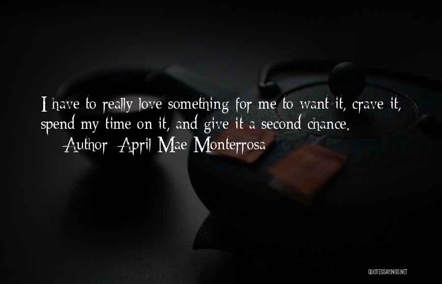 Love Second Chances Quotes By April Mae Monterrosa