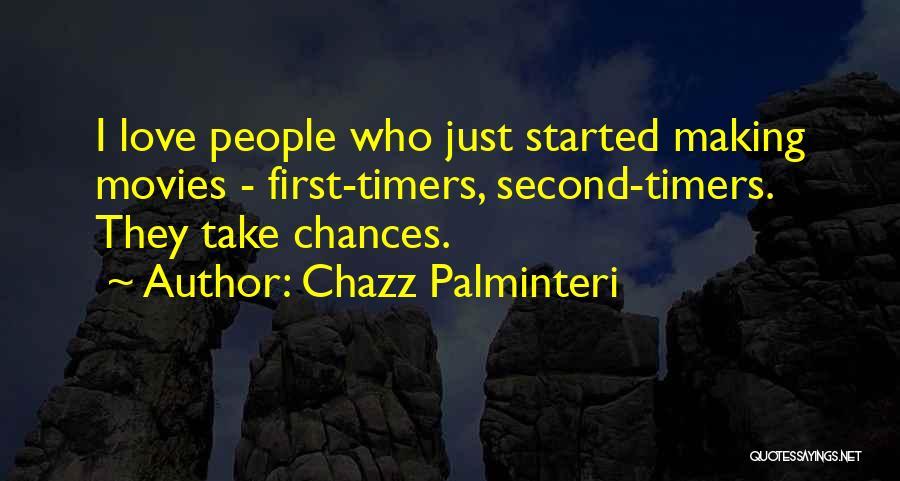 Love Second Chances Quotes By Chazz Palminteri