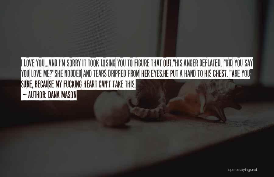 Love Second Chances Quotes By Dana Mason