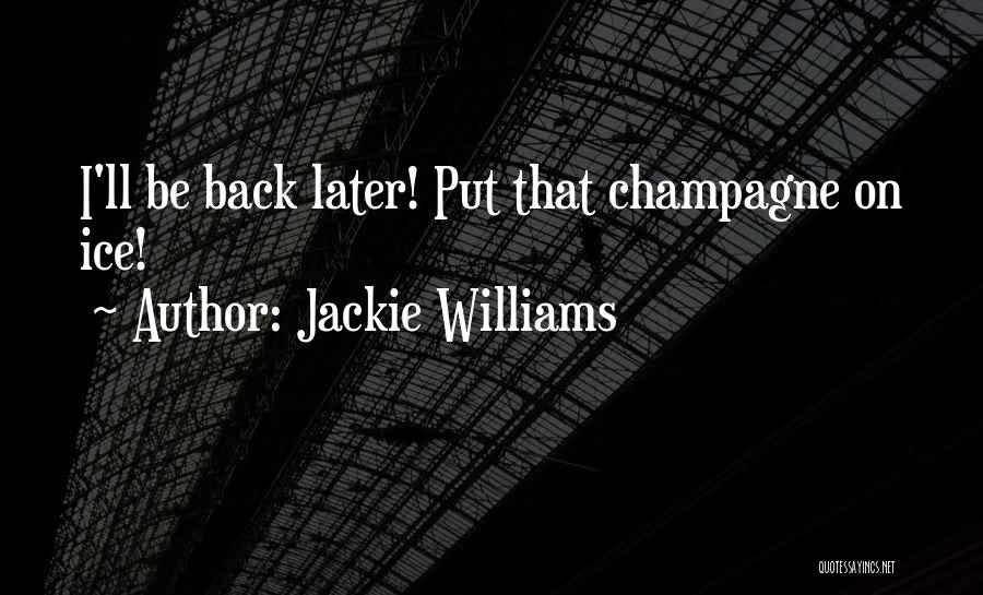 Love Second Chances Quotes By Jackie Williams