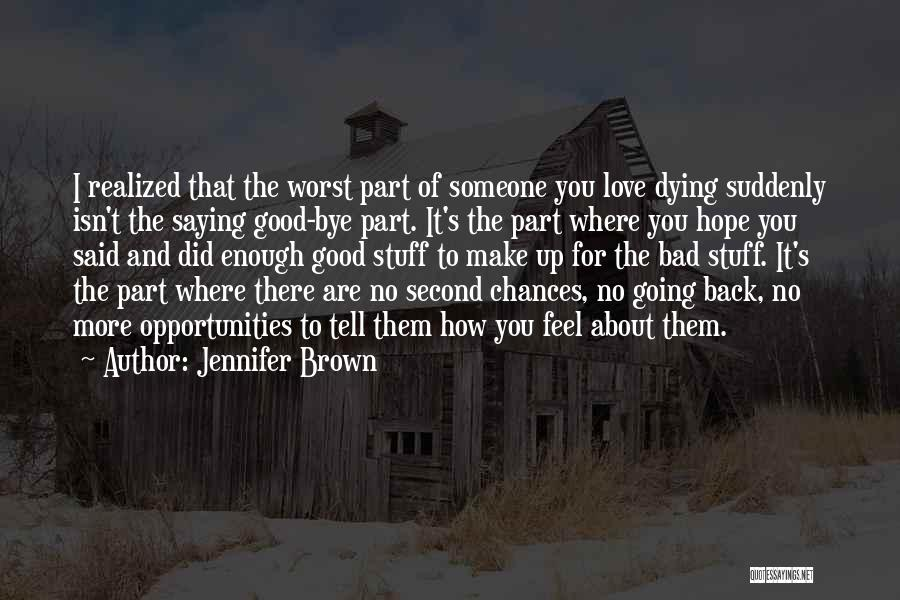 Love Second Chances Quotes By Jennifer Brown