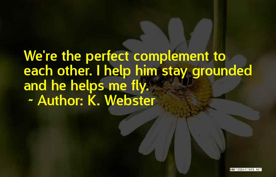 Love Second Chances Quotes By K. Webster