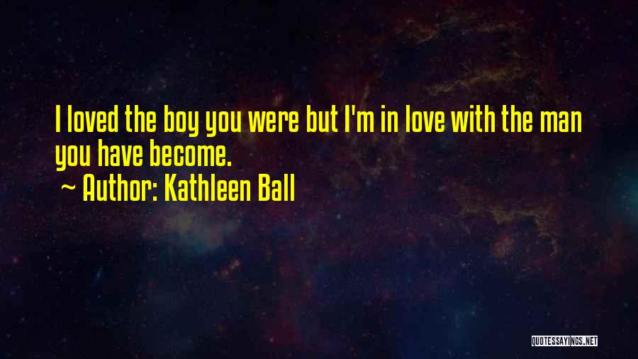 Love Second Chances Quotes By Kathleen Ball