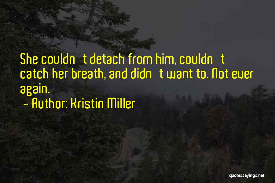 Love Second Chances Quotes By Kristin Miller