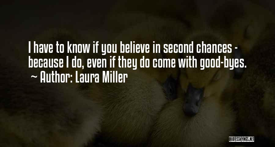 Love Second Chances Quotes By Laura Miller
