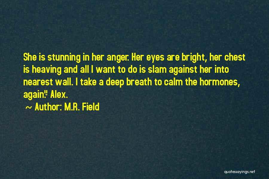 Love Second Chances Quotes By M.R. Field