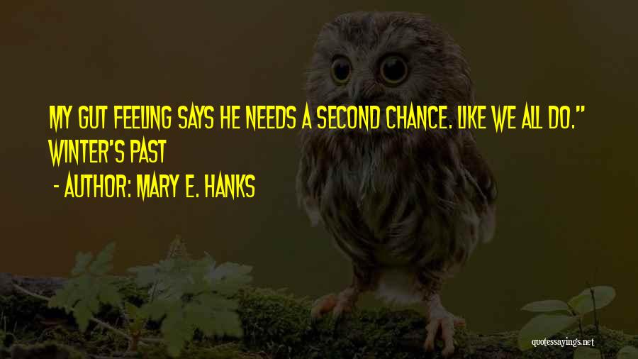 Love Second Chances Quotes By Mary E. Hanks