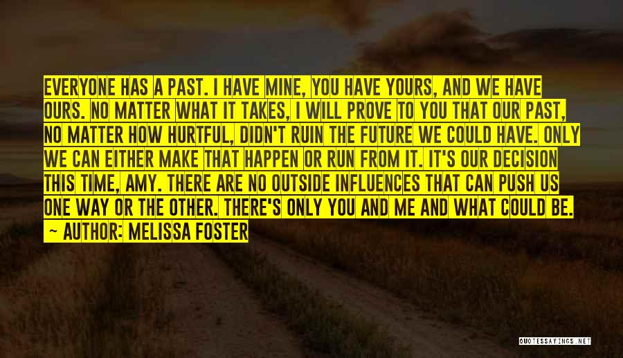 Love Second Chances Quotes By Melissa Foster
